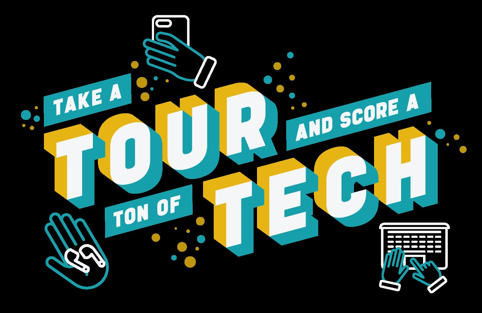 Take a Tour and Score a Ton of Tech